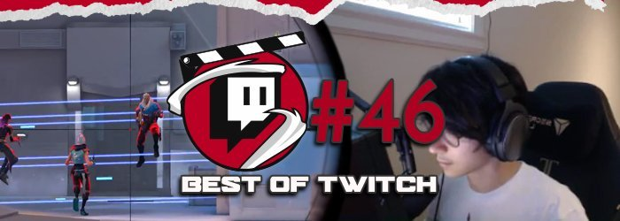 Best of Valorant's Twitch Clips : Week 46