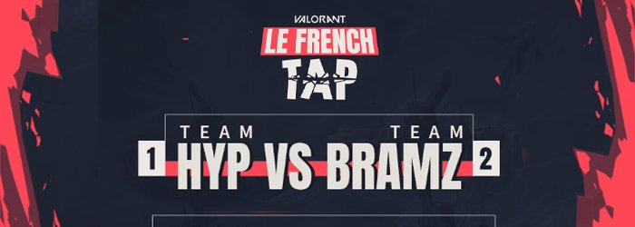 La Team Bramz remporte le French Tap 2 ! - mandatory french tap bramz hyp - Mandatory.gg
