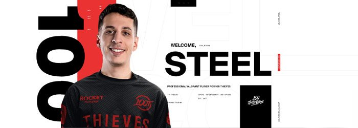 Valorant : 100 Thieves recrute Steel