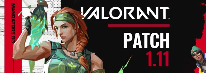 Patch Notes 1.11 de Valorant