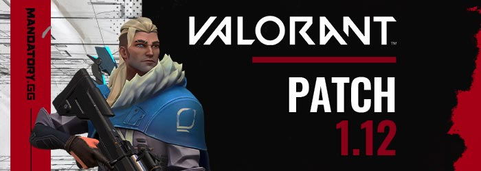 Valorant Patch Note 1.12