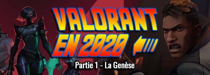 BILAN Valorant 2020 - Jeu Service