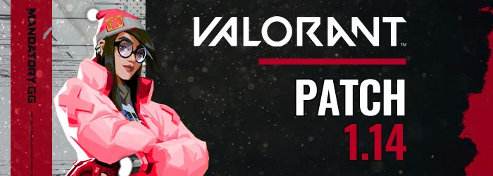 Valorant Patch Notes 1.14