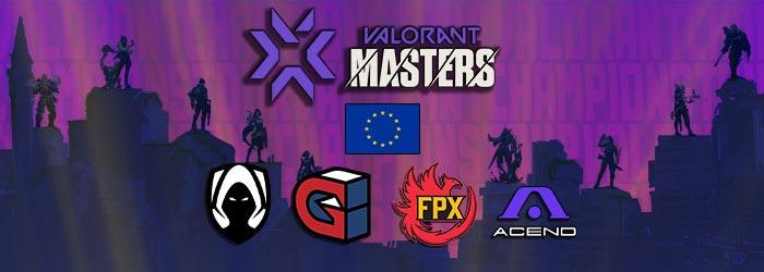 Valorant Masters EU - Demi-Finales