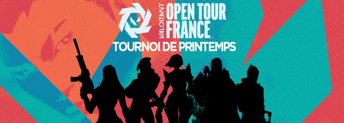Comment s'inscrire au Tournoi de Printemps du Valorant Open Tour France