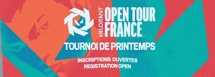 Valorant Open Tour France Inscriptions