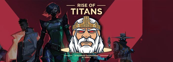 Valorant : Rise of Titans