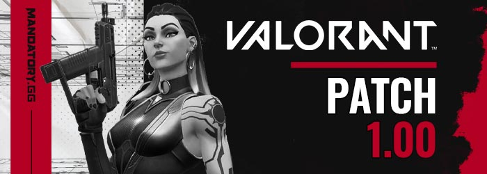 Notes de patch 1.00 de Valorant