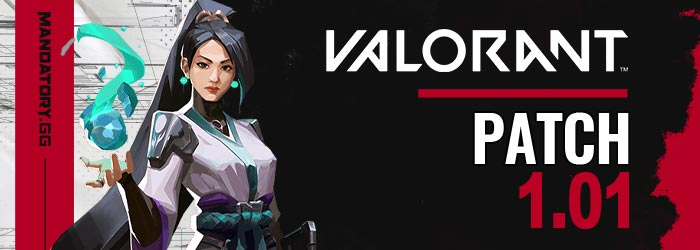 Notes de Patch 1.01 de Valorant