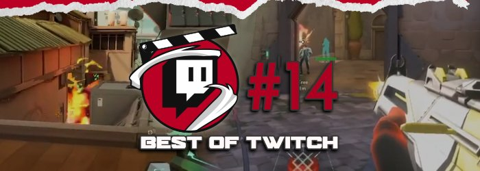 Best of Valorant's Twitch Clips : Week 14