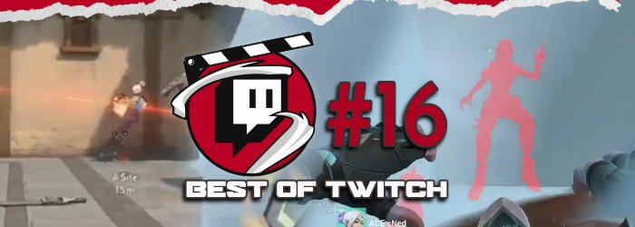 Best of Valorant's Twitch Clips : Week 16