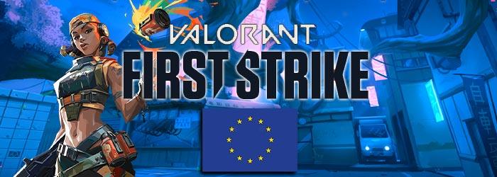 Valorant First Strike EU - Semaine 1 - valorant esports first strike eu semaine 1 - Mandatory.gg