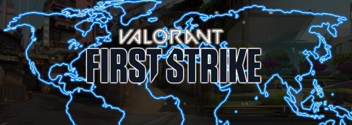 Valorant First Strike - Tournois, Équipes et Résultats - valorant esports first strike resultats infos equipes - Mandatory.gg