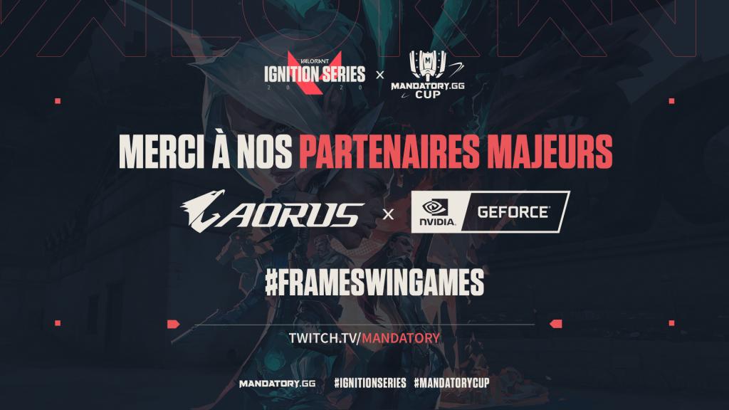 AORUS & NVIDIA : Partenaires Majeurs de la IGNITION SERIES x MANDATORY.GG CUP - AnnonceAorusNvidiaV2 - Mandatory.gg