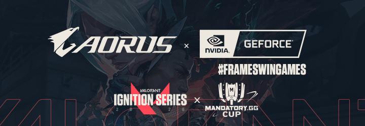 #FRAMESWINGAMES : Plus d'IPS pour plus de performance ! - mandatory cup ignition series aoru - Mandatory.gg