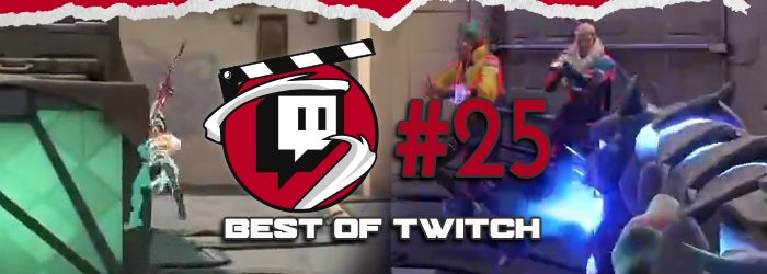 Best of Valorant's Twitch Clips : Week 25