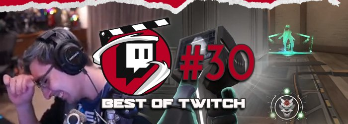 Best of Valorant's Twitch Clips : Week 30