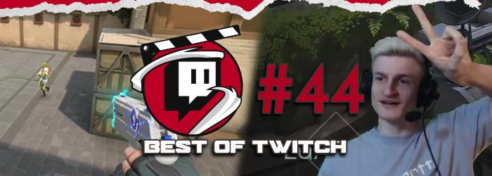 Best of Valorant's Twitch Clips : Week 44
