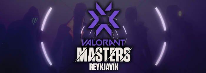 Valorant Masters 2 Reykjavik : Programmes et Résultats