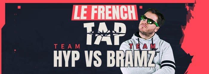 Le French Tap : Bramz et HyP s'affrontent sous les yeux de ZeratoR - valorant french tap bramz hyp zerator - Mandatory.gg