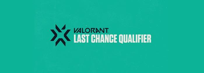 Valorant Last Chance Qualifier
