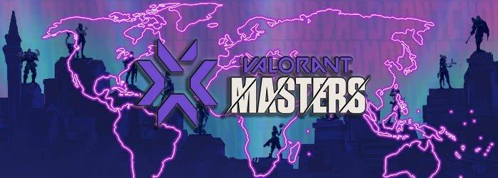 Les équipes qualifiées au Valorant Masters 2