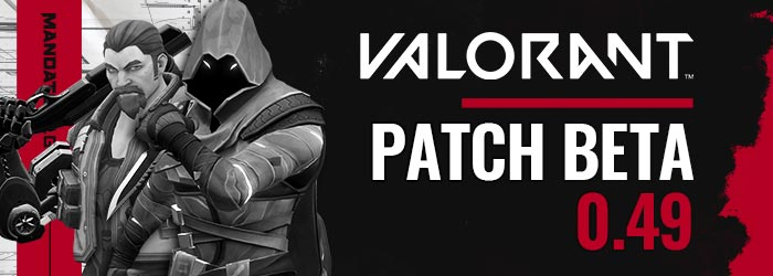 valorant patch 0.49