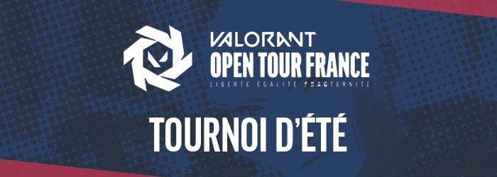Valorant Open Tour France : les dates clés du tournoi d'été