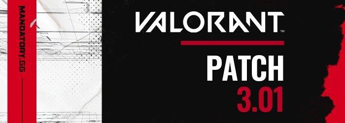 Notes de patch 3.01 de Valorant
