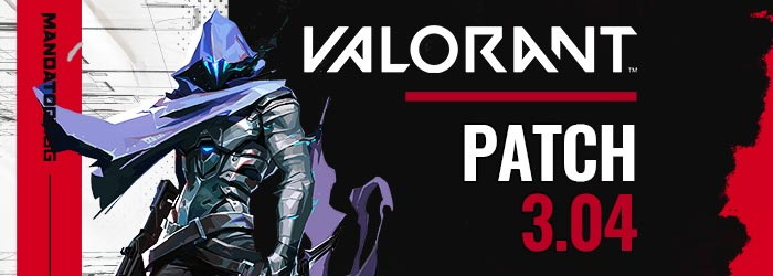 Valorant Patch Notes 3.04