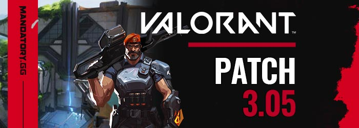 Valorant Patch Notes 3.05
